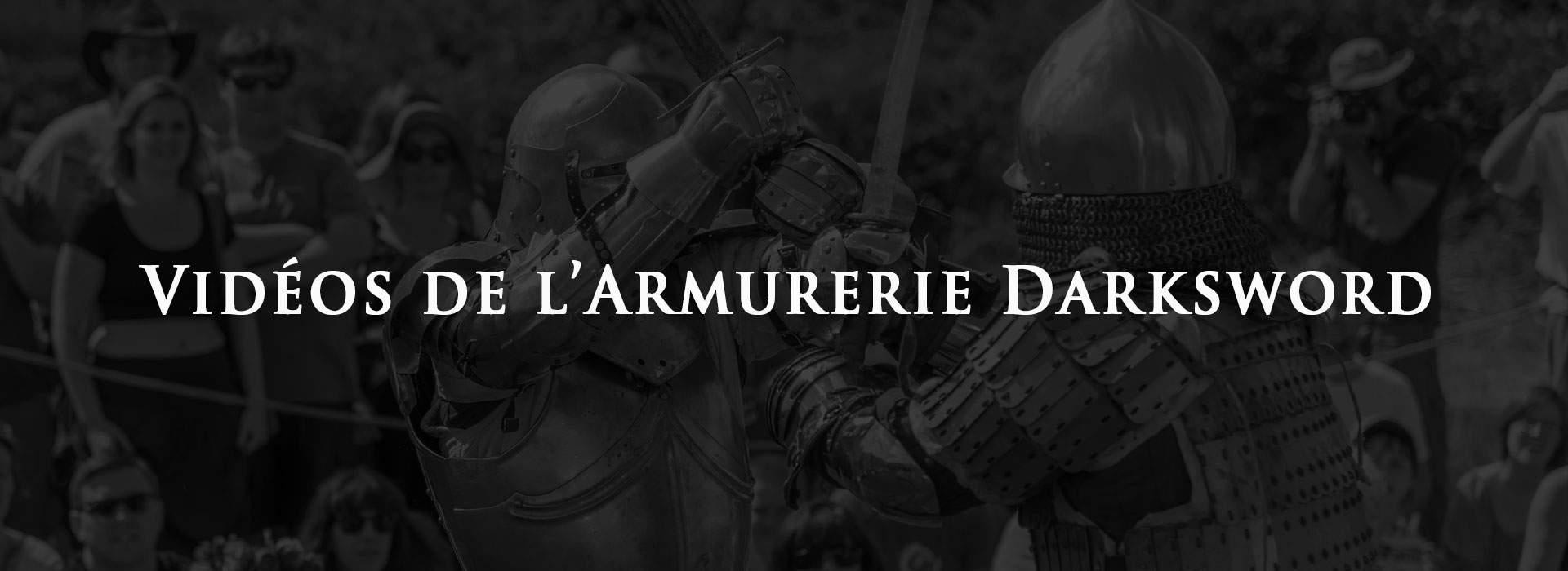 videos-de-armurerie-darksword-banniere
